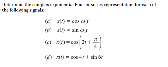 Determine the complex exponential Fourier series r