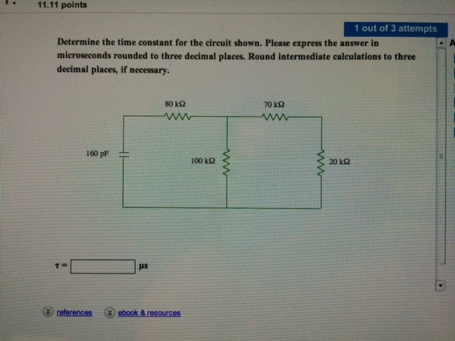 Determine the time constant for the circuit shown.