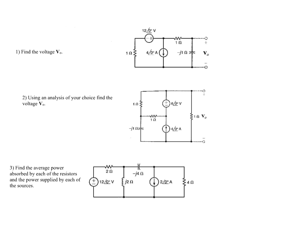 Find the voltage V0. Using an analysis of your ch