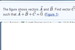 The figure shows vectors and . Find vector such