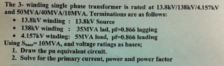 The 3-winding phase transformer is rated at 13.8kV