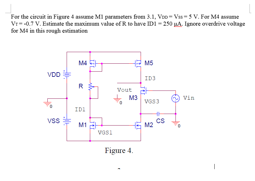 For the circuit in Figure 3 assume that M3 is bias