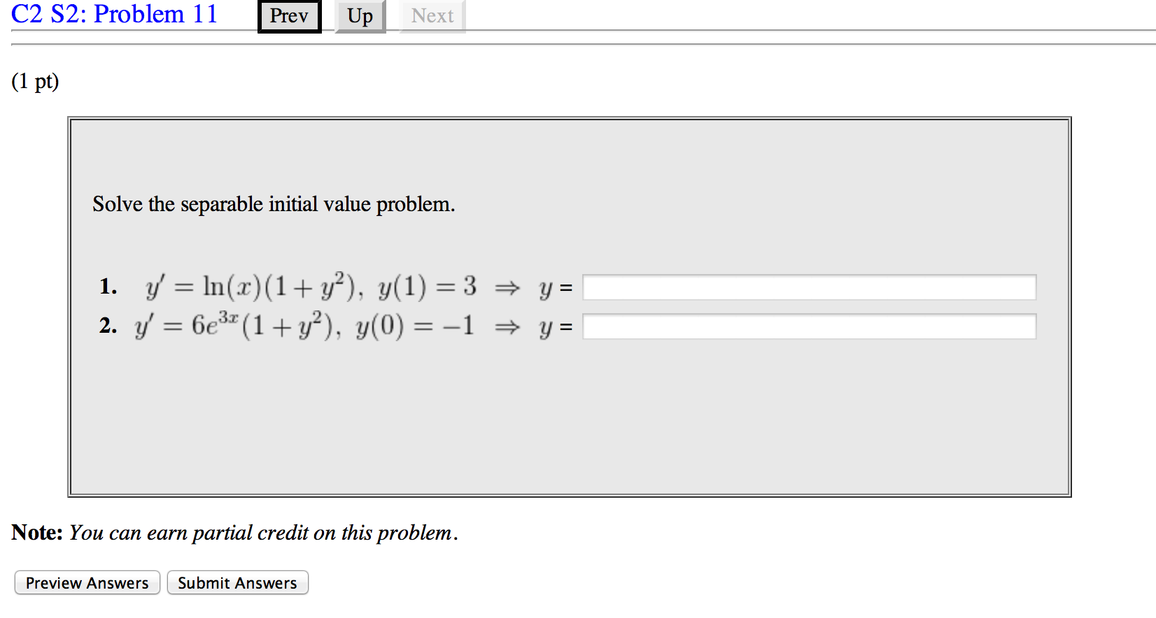 Solve the separable initial value problem. y'=ln(