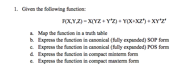 Given the following function: Map the function in