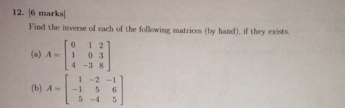 Find the inverse of each of the following matrices
