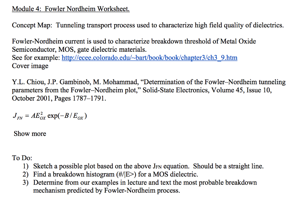 Solved Fowler Nordheim Current Is Used To Characterize Br