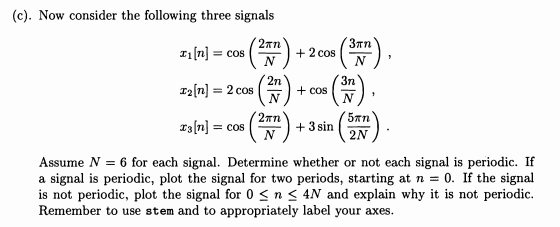 Consider the discrete-time signal and assume N = 1