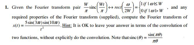 Given the Fourier transform pair required propert