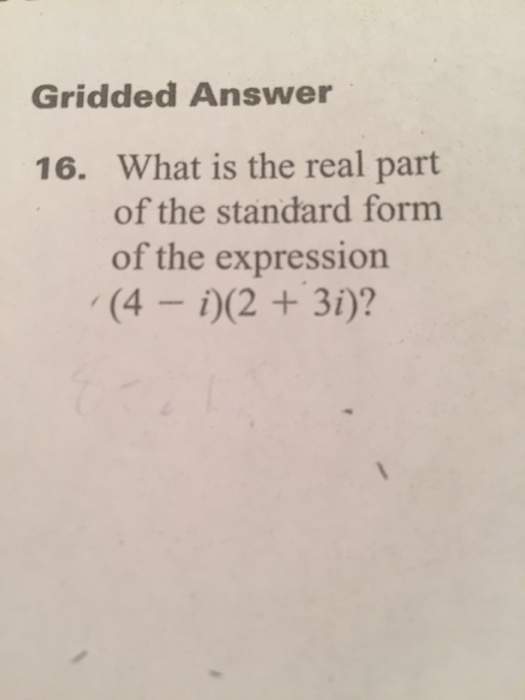 Solved What Is The Real Part Of The Standard Form Of The