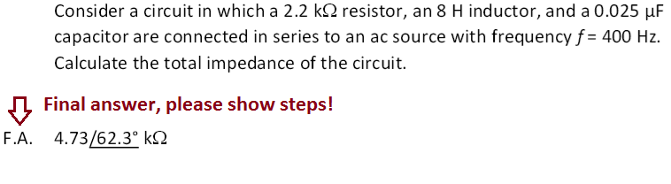 Consider a circuit in which a 2.2 kOhm resistor, a