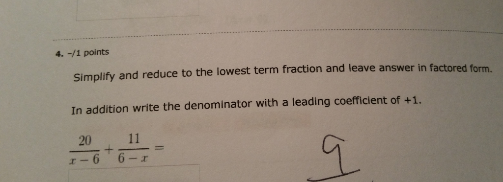 Simplify and reduce to the lowest term fraction an