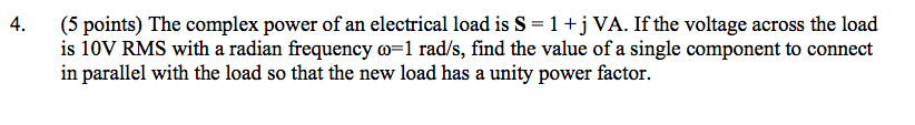 (5 points) The complex power of an electrical load