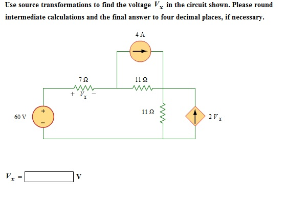 Use source transformations to find the voltage Vx