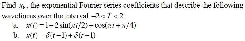 Find xk, the exponential Fourier series coefficien