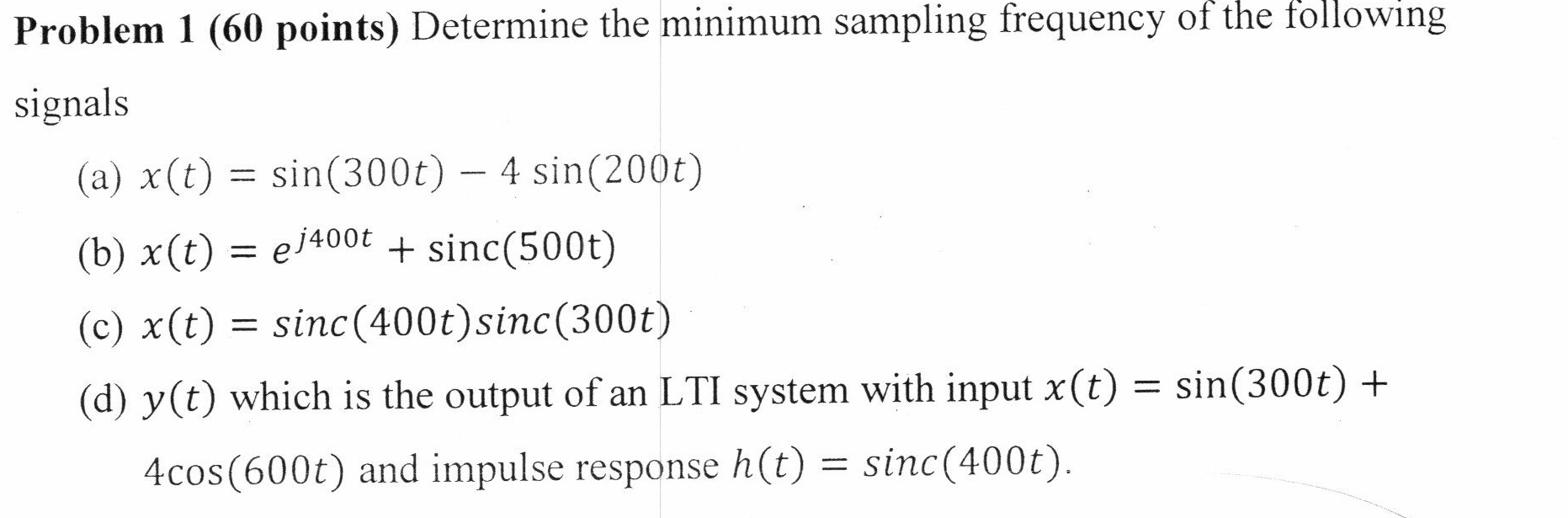 Determine the minimum sampling frequency of the fo