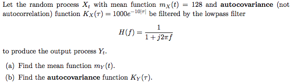 Let the random process Xt with mean function mx(t)