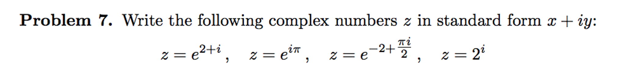 Solved Write The Following Complex Numbers 2 In Standard
