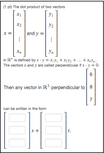 The Dot Product Of Two Vectors In N Is Defined By Chegg