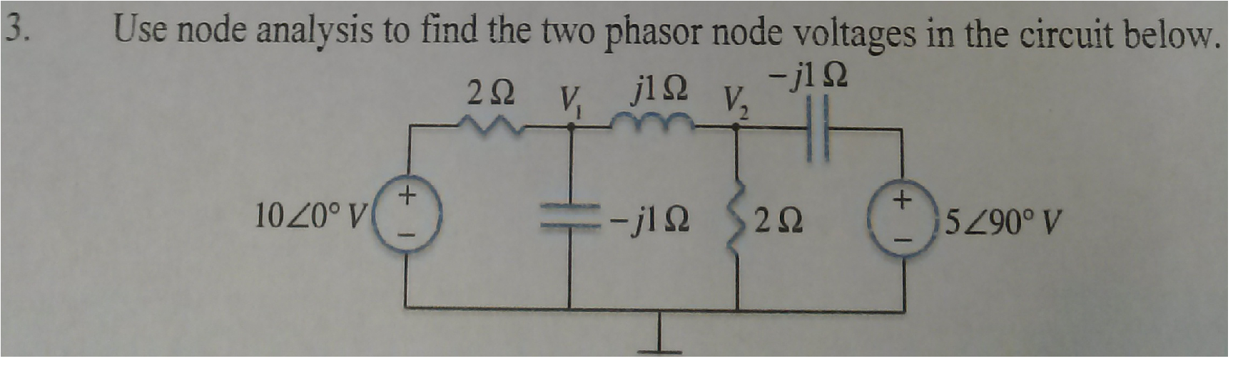Use node analysis t find the two phasor node volta