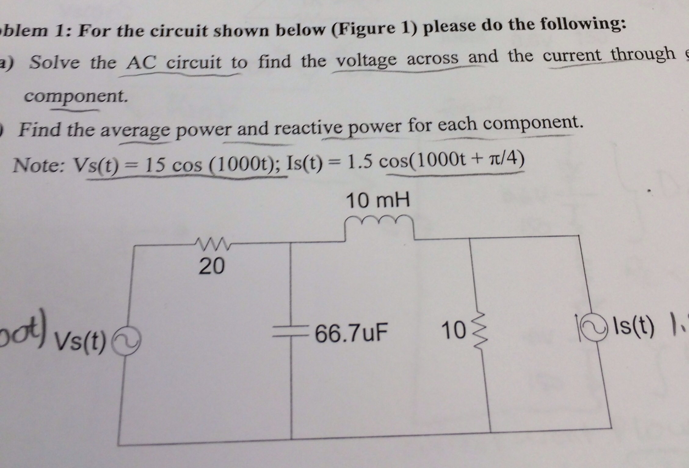 For the circuit shown below (Figure 1) please do t