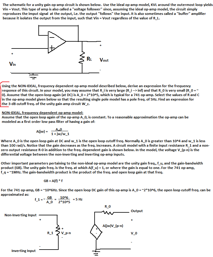 The schematic for a unity gain op-amp circuit is s