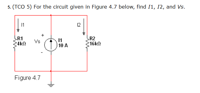 For the circuit given in Figure 4.7 below, find I1