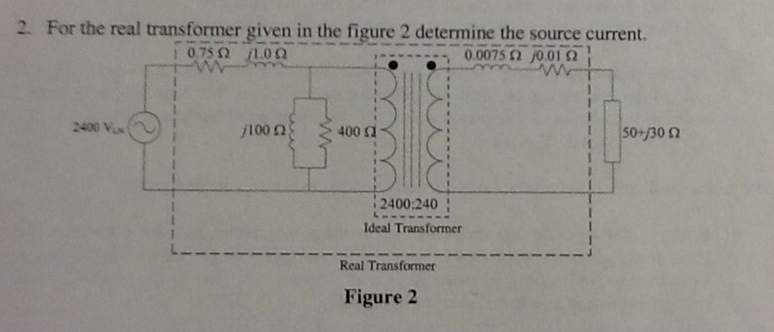 For the transformer given in the figure, determine