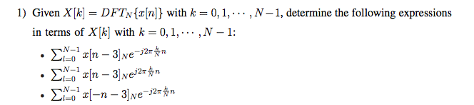 Given X[k]= DFTN{x[n]} with k = 0.1, , N-1, deter