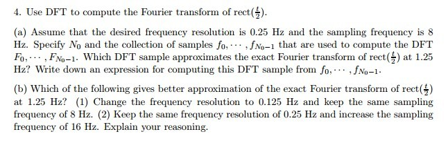 Use DFT to compute the Fourier transform of rect(t