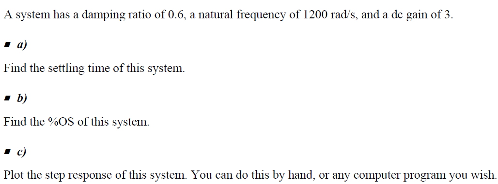 A system has a damping ratio of 0. 6, a natural fr