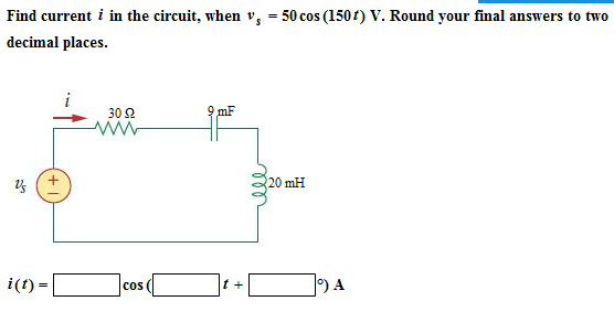 Find current i in the circuit, when v5 = 50 cos (1