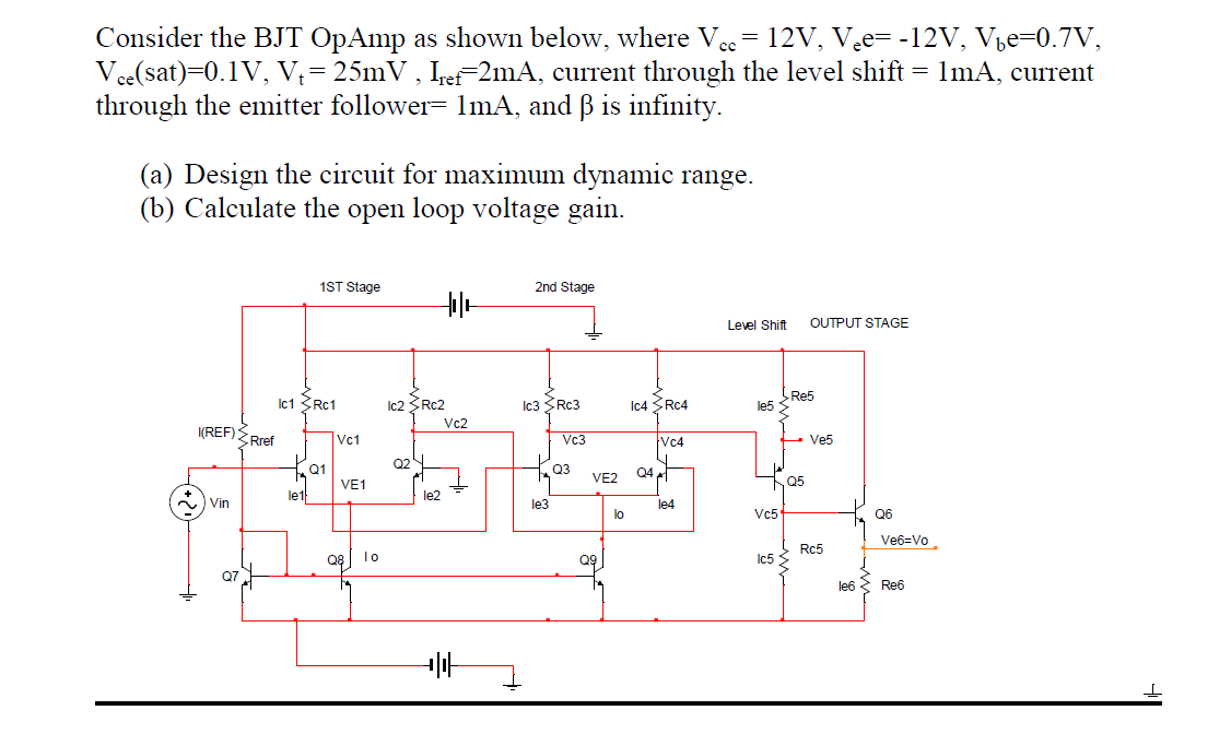 Consider the BJT OpAmp as shown below, where Vcc=
