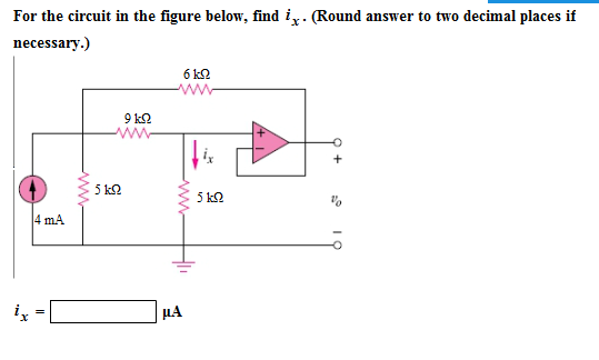 For the circuit in the figure below, find ix. (Rou