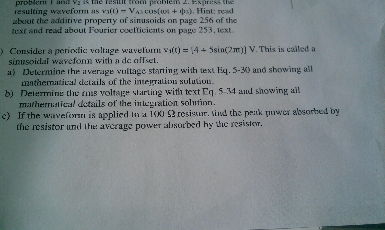 Consider a periodic voltage waveform V4(t) = [4 +