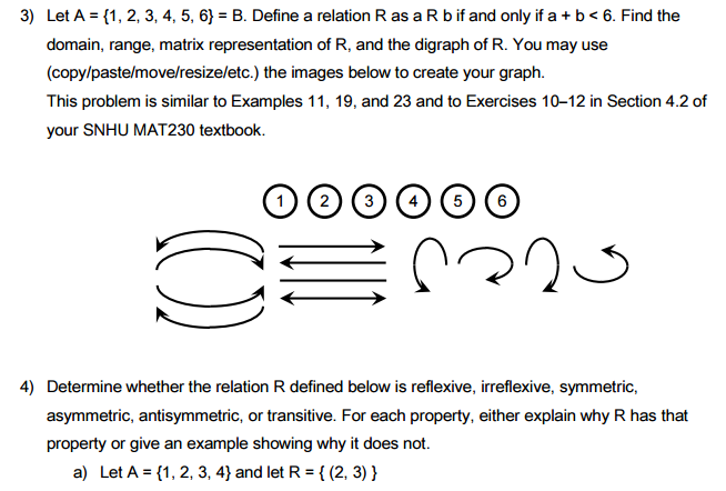 Question: 3) Let A U003d {1, 2, 3, 4, 5, 6} U003d B. Define A Relation R As A R B  If And Only If A + B Domain, Rang.