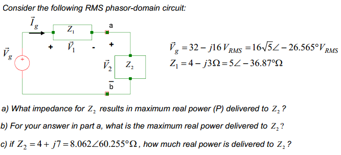Consider the following RMS phasor-domain circuit: