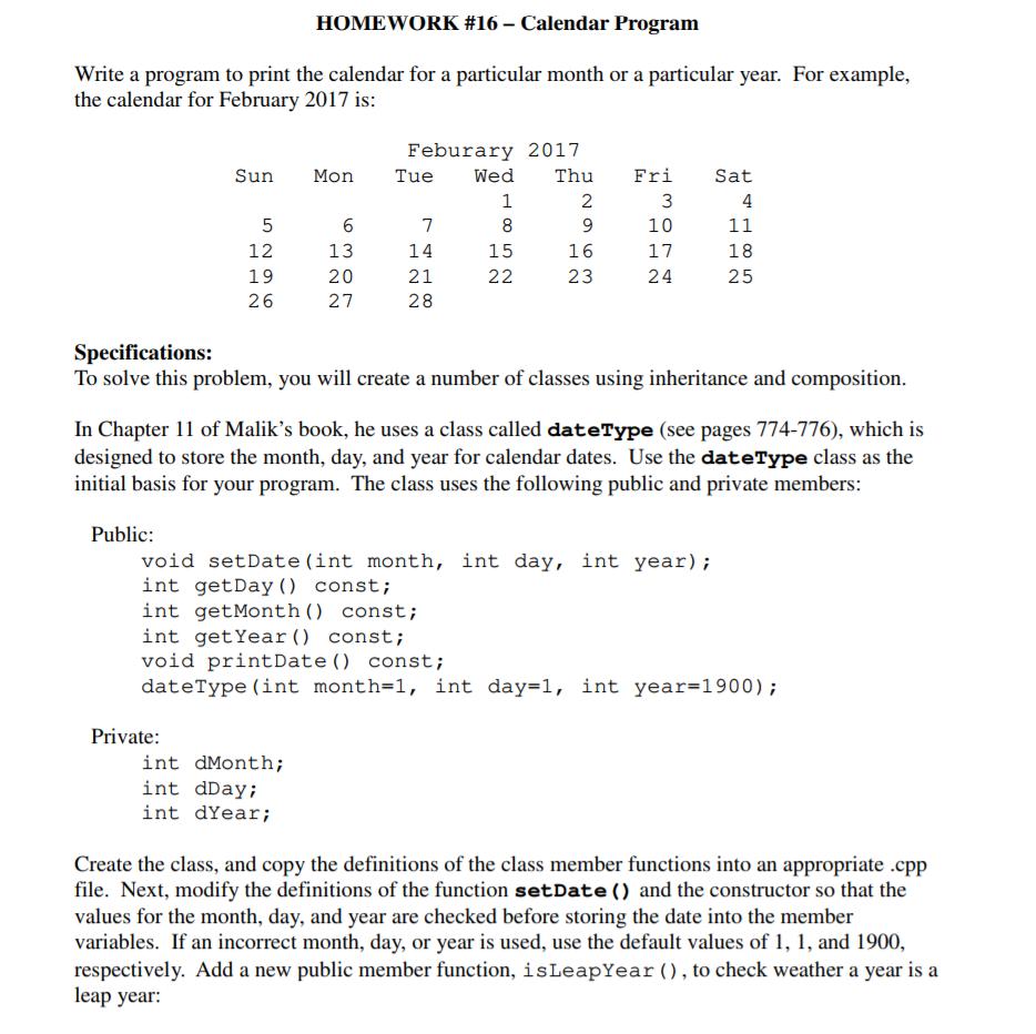 Solved: HOMEWORK #16-Calendar Program Write A Program To P ...