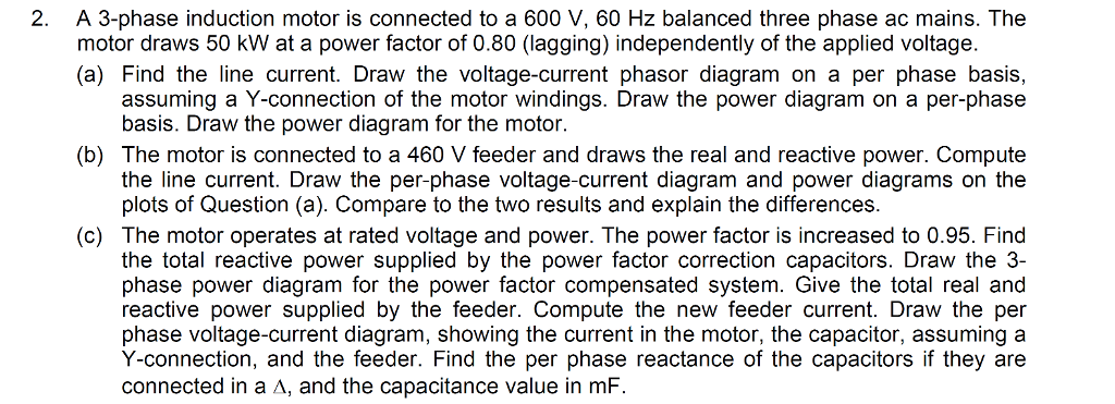 Solved: 2. A 3-phase Induction Motor Is Connected To A 600 ...