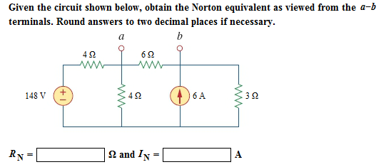 Given the circuit shown below, obtain the Norton e