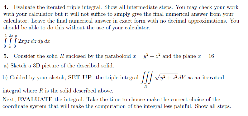 4. Evaluate The Iterated Triple Integral. Show All... | Chegg.com