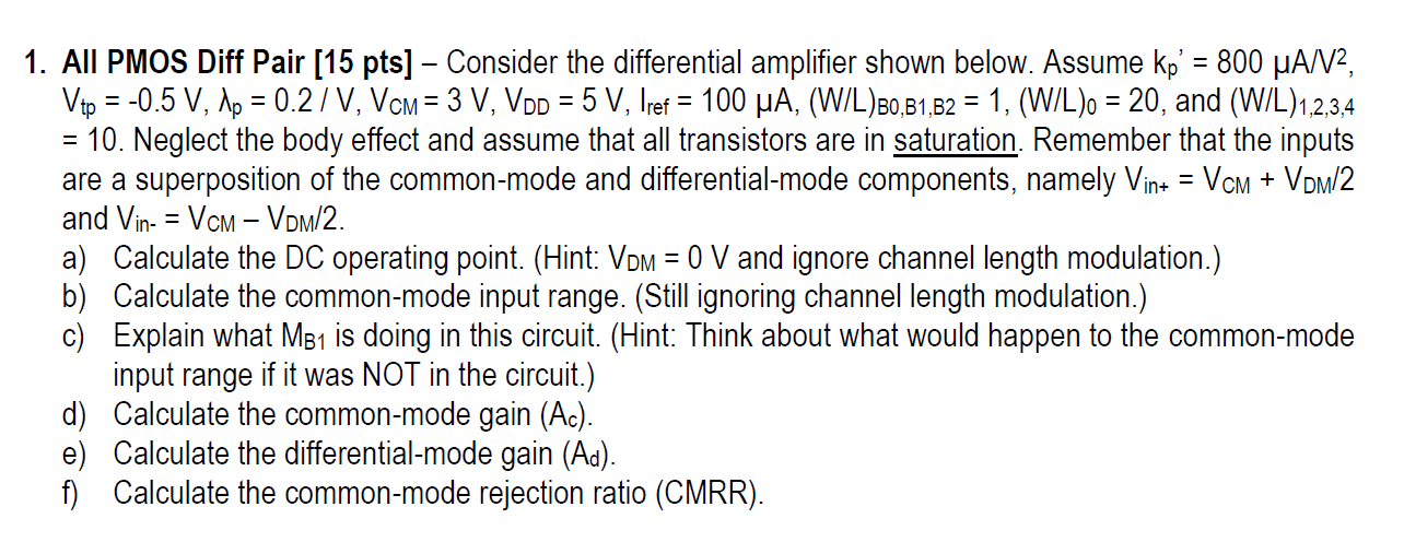 Consider the differential amplifier shown below. A