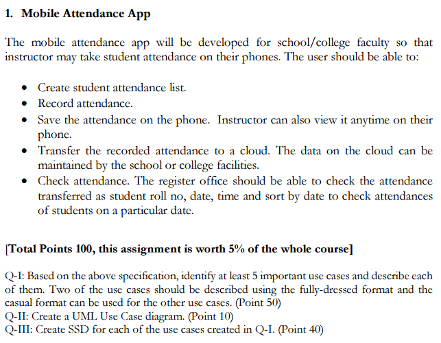 Solved the mobile attendance app will be developed for sc expert answer ccuart Choice Image