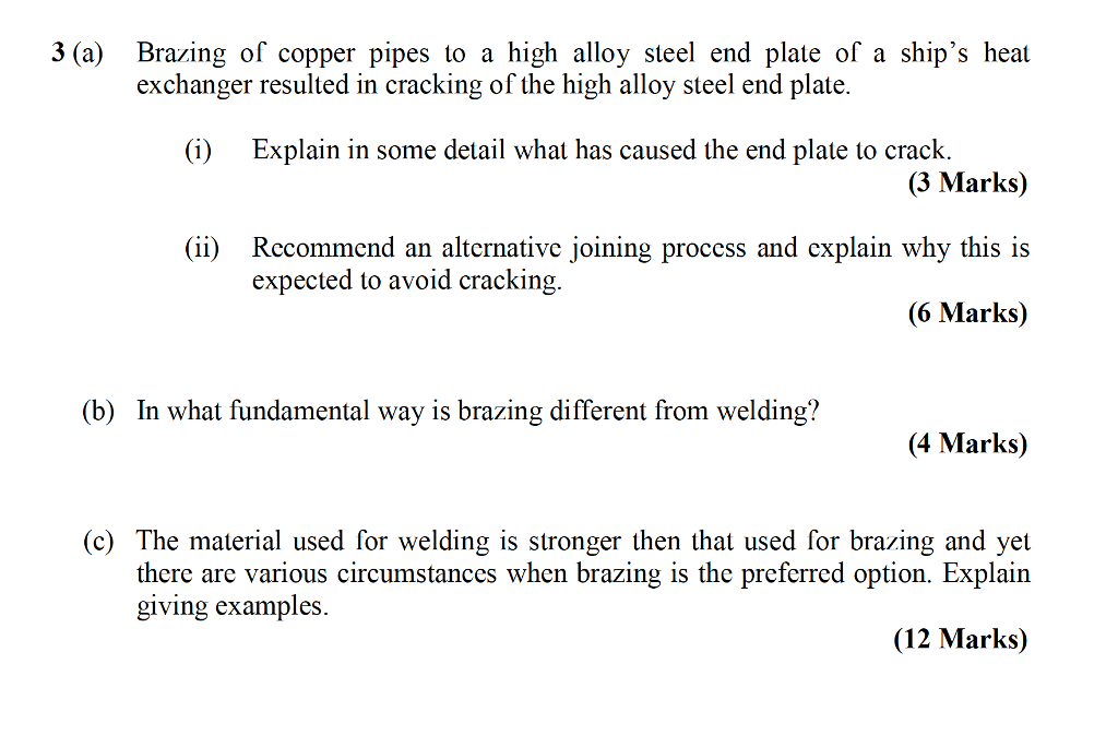 Solved 3 A Braing Of Copper Pipes To A High Alloy Steel