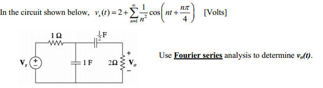 In the circuit shown below Use Fourier series ana