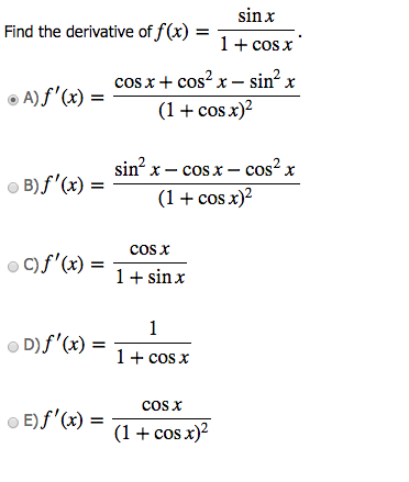 Find The Derivative Of F(x) = Sin X/1+cos X | Chegg.com