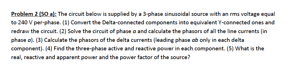 The circuit below is supplied by a 3-phase sinusoi