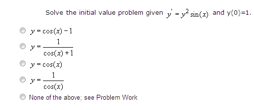 Solve the initial value problem given y' = y2 sin(
