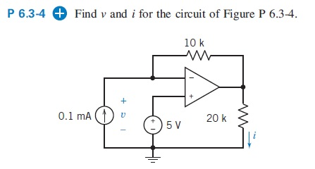 Find v and i for the circuit of Figure P 6.3-4. T