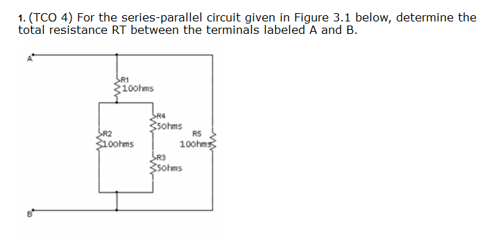 For the series-parallel circuit given in Figure 3.