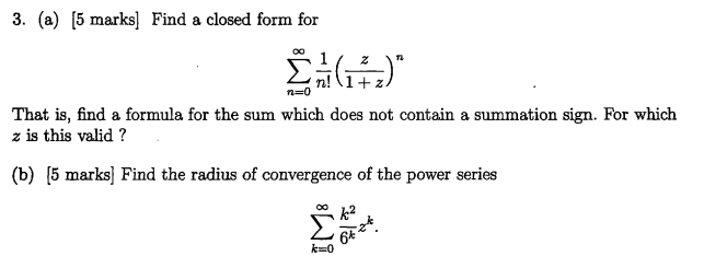 Find A Closed Form For Sigma^infinity_n = 0 1/n! (... | Chegg.com